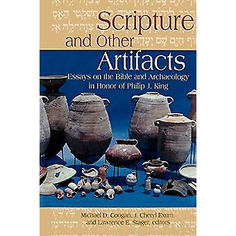 Scripture and Other Artifacts - Essays on the Bible and Archeology in