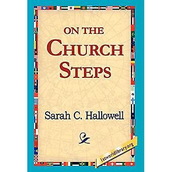 On the Church Steps by Sarah C Hallowell - 9781421818085 Book