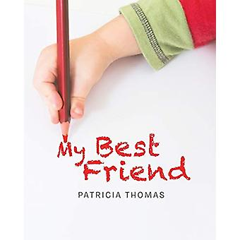 My Best Friend by Patricia Thomas - 9781644718841 Book