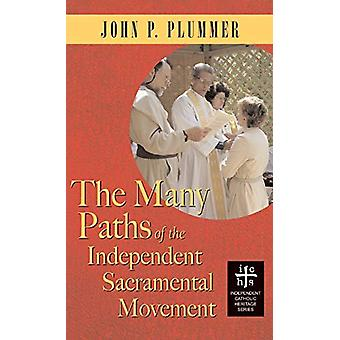 Many Paths of the Independent Sacramental Movement (Apocryphile) by J