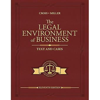 L'environnement juridique des affaires par Miller &Roger Institute for University Studies &Arlington &TexasCross &Frank University of Texas &Austin