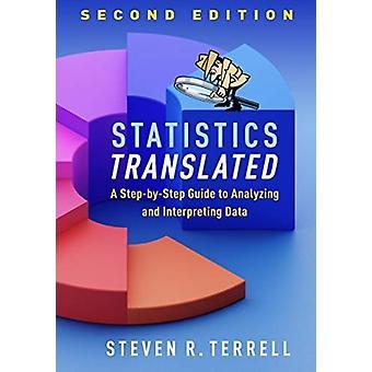 Statistics Translated by Terrell & Steven R. Nova Southeastern University & Ft. Lauderdale & FL & United States
