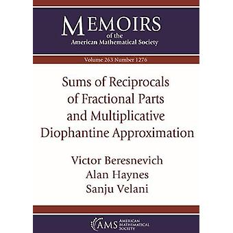 Sums of Reciprocals of Fractional Parts and Multiplicative Diophantin