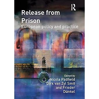 Release from Prison European Policy and Practice