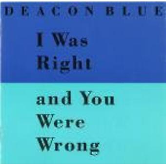 Deacon Blue - I Was Right & You Were Wrong Plus Mexico Rain USA import