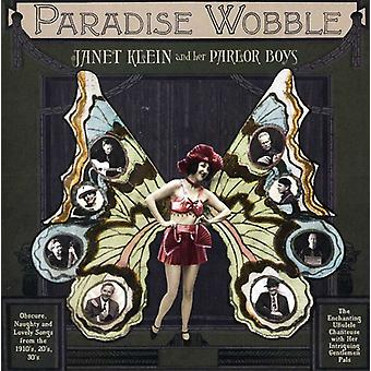 Janet Klein & Her Parlor Boys - Paradise Wooble [CD] USA import
