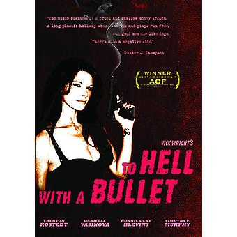 To Hell with a Bullet [DVD] USA import