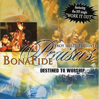 Bonafide Praisers - Destined to Worship [CD] USA import