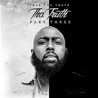 Trae Tha Truth - Tha Truth Part 3 [CD] USA import