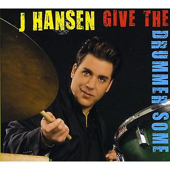 J. Hansen - Give the Drummer Some [CD] USA import