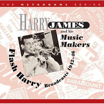 Harry James & His Music Makers - Flash Harry:Broadcasts 1942-46 [CD] USA import