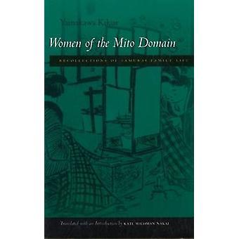Vrouwen van het domein van de Mito - herinneringen aan het gezinsleven Samurai door Yam