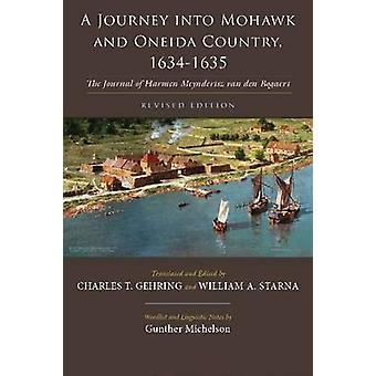 A Journey into Mohawk and Oneida Country - 1634-1635 - The Journal of