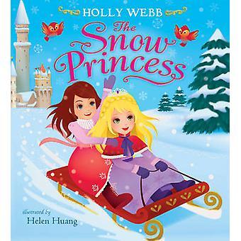 Snö prinsessan av Holly Webb - Helen Huang - 9781407157221 boka