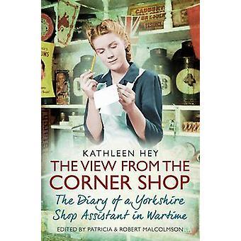 Utsikten fra hjørnet butikken - dagboken til en Yorkshire Shop Assistan