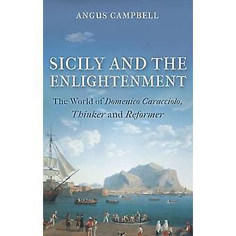 Sicilië en de verlichting - de wereld van Domenico Caracciolo - dun