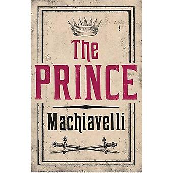 The Prince by Niccolo Machiavelli - J. G. Nichols - 9781847493231 Book
