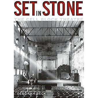 Set in Stone - le théâtre de bloc cellulaire par Deborah Beck - 9781742232614