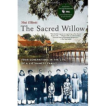 The Sacred Willow: Four Generations in the Life of � a Vietnamese Family