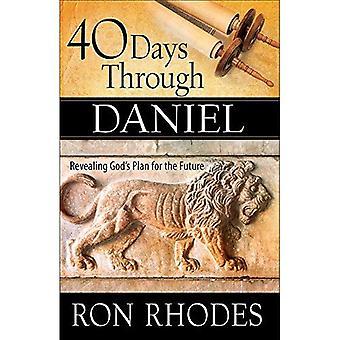40 dní cez Daniela: Odhalenie Božieho plánu do budúcnosti