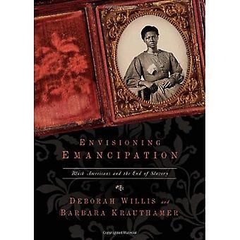 Envisioning frigörelse: Svarta amerikaner och slutet av slaveriet