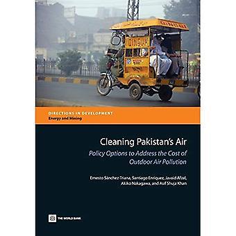 Nettoyage de l'Air du Pakistan: Options politiques pour régler le coût de la Pollution de l'Air extérieur (Directions in Development)