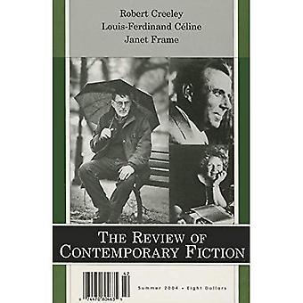 Robert Creely, Louis-Ferdinand Celine, Janet Frame (översynen av samtida Fiction): 24