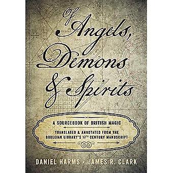 Des anges, des démons et des esprits: un Sourcebook de magie britannique