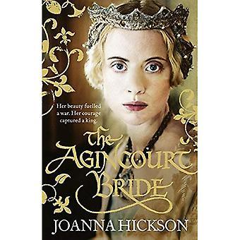 Die Agincourt Braut