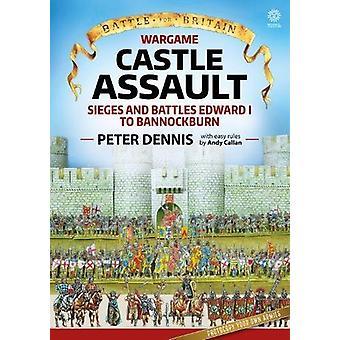 Wargame - Castle Assault - Sieges and Battles Edward I to Bannockburn b
