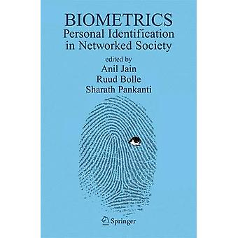 Biometrics Personal Identification in Networked Society by Jain & A. K.