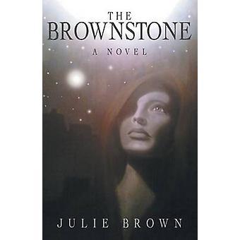 The Brownstone by Brown & Julie