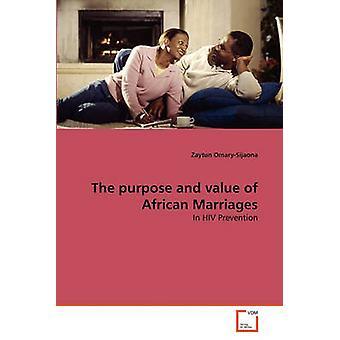 Lo scopo e il valore dei matrimoni africano di OmarySijaona & Zaytun