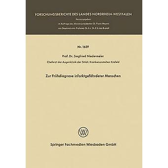 Zur Frhdiagnose infarktgefhrdeter Menschen par Niedermeier & Siegfried