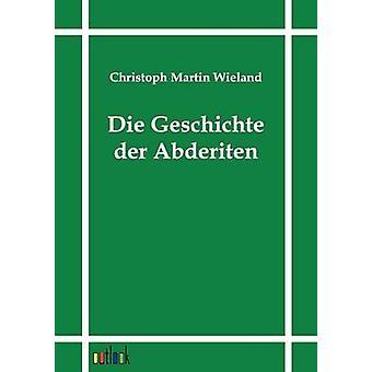 Die Geschichte der Abderiten par Wieland & Christoph Martin