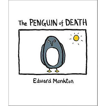 The Ballad of the Penguin of Death - Method 412 by Edward Monkton - 97