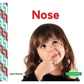 Nose by Julie Murray - 9781680801613 Book