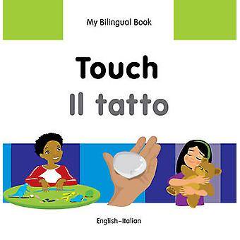 My Bilingual Book - Touch by Milet Publishing Ltd - 9781840598421 Book