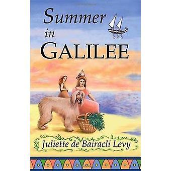 Summer in Galilee by Juliette De Bairacli Levy - 9781888123067 Book