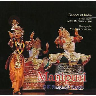 Manipuri by R.K. Singhajit Singh - 9788186685150 Book
