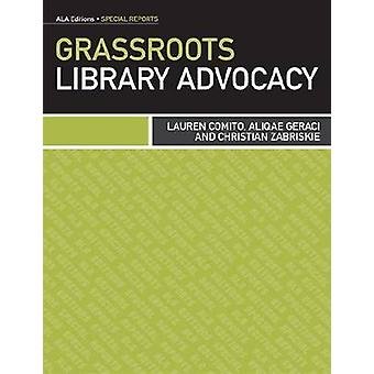 Grassroots Library Advocacy by Lauren Comito - 9780838911341 Book