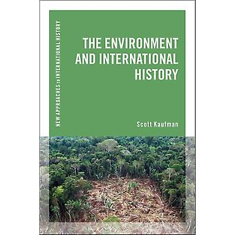 Environment and International History by Scott Kaufman
