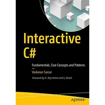 Interactive C  Fundamentals Core Concepts and Patterns by Sarcar & Vaskaran