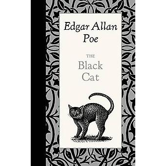 The Black Cat by Edgar Poe - 9781429096232 Book
