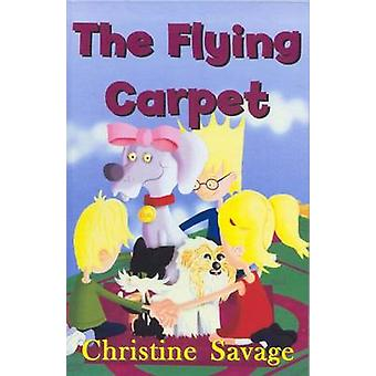 The Flying Carpet by Christine Savage