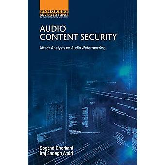 Audio Content Security by Ghorbani & Sogand