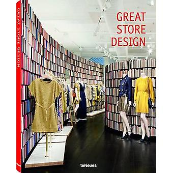 Great Store Design by Edited by Natalie H ntze