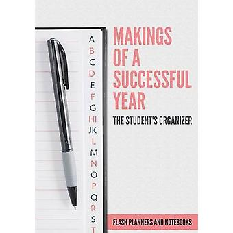 Makings of A Successful Year The Students Organizer by Flash Planners and Notebooks