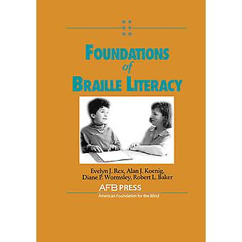 Foundations of Braille Literacy by Baker & Robert