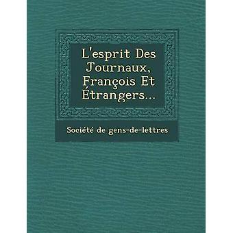Lesprit Des Journaux Franois Et trangers... door gensdelettres & Socit de